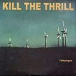 kill the thrill - tellurique - season of the mist