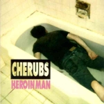 cherubs (USA) - heroin man - trance syndicate