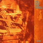 kill the thrill - low - noise product