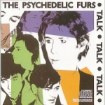 the psychedelic furs - talk talk talk - cbs