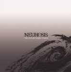 neurosis - the eye of every storm - neurot, relapse