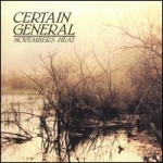certain general - november's heat - l'invitation au suicide