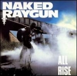 naked raygun - all rise - homestead