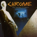 chrome - half machine lip moves - siren (USA)
