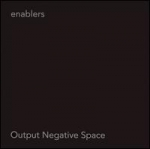 enablers - output negative space - neurot