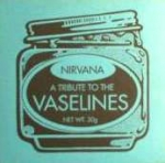 nirvana - a tribute to the vaselines - -1994